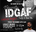 IDGAF Poetry and Open Mic: Ladies Night featuring Lyrique