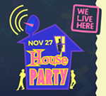 We Live Here House Party