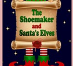 The Shoemaker and Santa's Elves