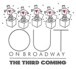 Out on Broadway: The Third Coming