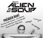 There's An Alien In my Soup