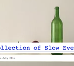 A Collection of Slow Events