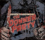 American Murder Song Presents: The Donner Party
