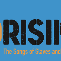 UPRISING: The songs of slaves and immigrants