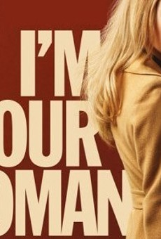 WIN TICKETS TO A VIRTUAL SCREENING OF I'M YOUR WOMAN