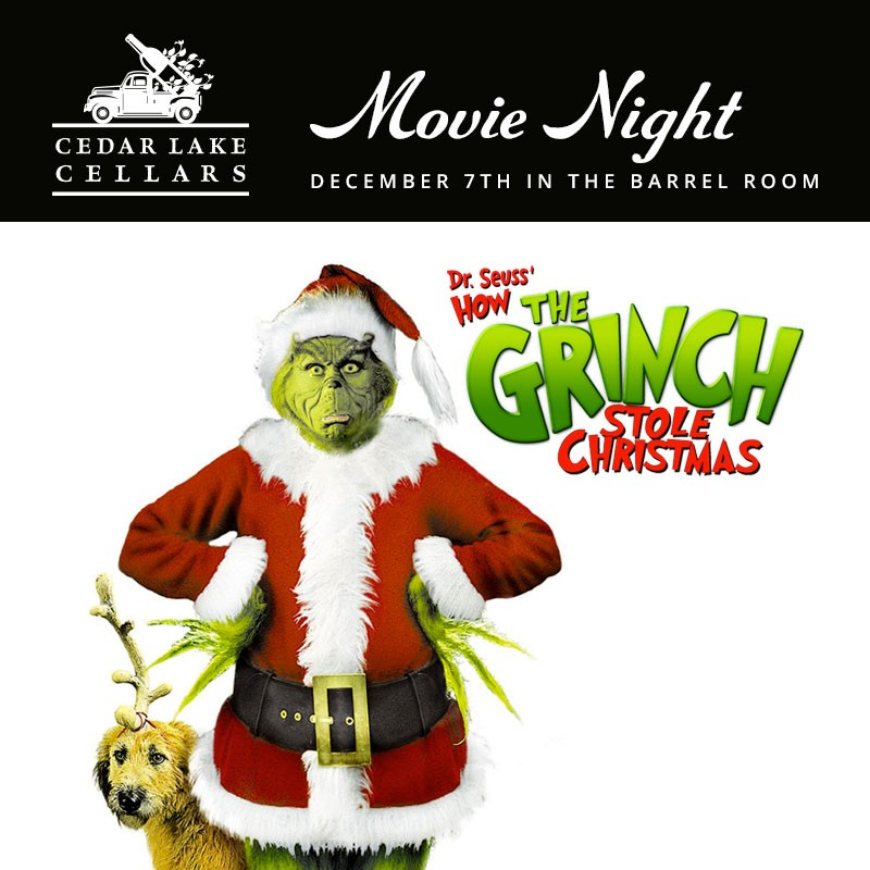 cedar lake cellars december movie night cedar lake cellars free events st louis news and events riverfront times - How The Grinch Stole Christmas Free Movie