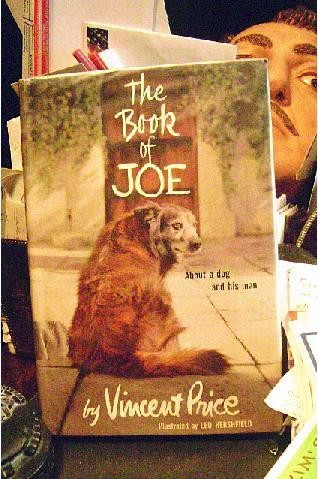 The culprit, as depicted on the cover of the book Price later wrote about him. (Spoiler: Joe dies at the end. What else do you expect from a book about a dog?) - COURTESY OF ROBERT TAYLOR
