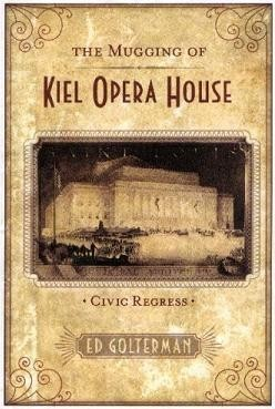 Golterman's 2008 book blames the business group Civic Progress with stalling renovation of the Kiel.