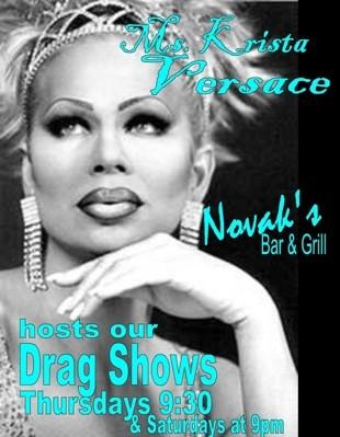 Novak's hosts a weekly drag show.