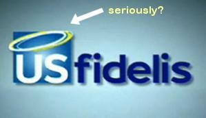 Yes, an angel's halo really did adorn the US Fidelis logo. - CONSUMERIST.COM