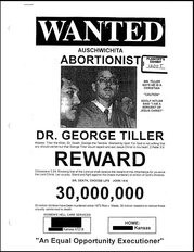 "In the '90s, Dreste and his compatriots created ""wanted"" posters for abortion providers, listing their home addresses, relatives, personal telephone numbers and offering ""rewards."""