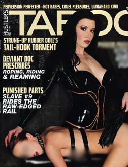 "In 2007 the ""slave"" (bottom) appeared on the cover of the fetish mag, Taboo."