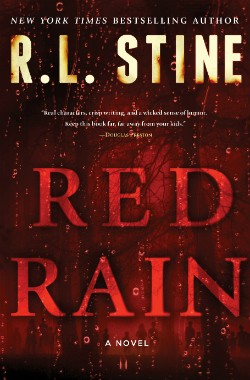 R. L. Stine's newest novel for adults, Red Rain. - IMAGE COURTESY SIMON & SCHUSTER
