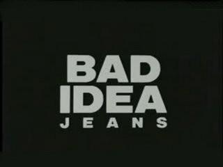 bad_idea_jeans.jpg