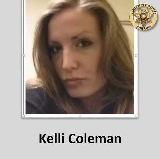 Coleman's alias is Kelli. - LINCOLN COUNTY SHERIFF