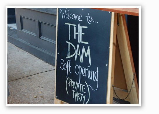 The Dam's soft opening. | Nancy Stiles