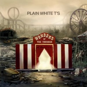 Plain White T's' Wonders of the Younger