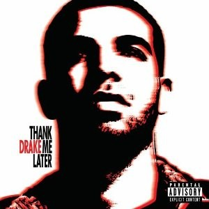 Drake's new album, Thank Me Later, features a wealth of top-notch guest appearances - AMAZON.COM