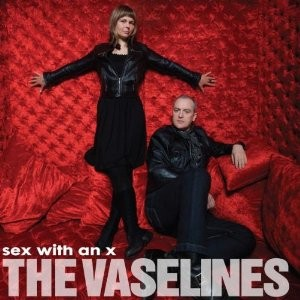 Vaselines' are back with Sex With an X