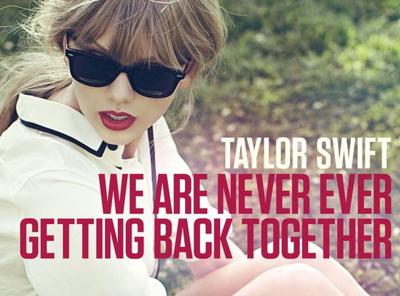 Taylor_Swift_We_Are_Never_Ever_Getting_Back_Together.jpg