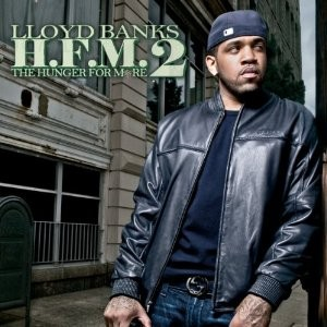 Lloyd Banks' Hunger For More 2