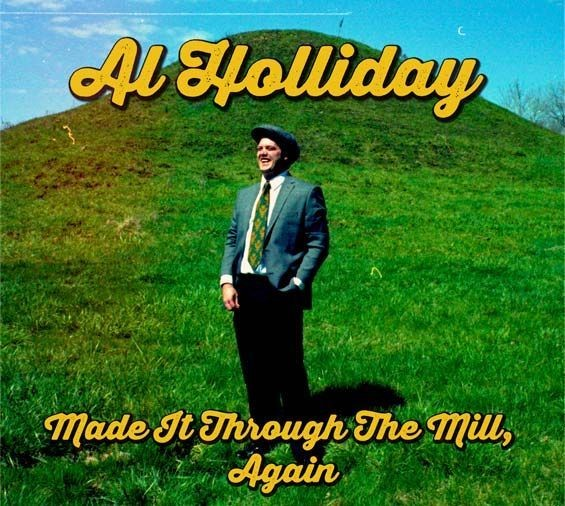 al_holliday_made_it_through_the_mill_review.8813937.87.jpg