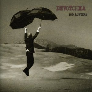 Devotchka's 100 Lovers