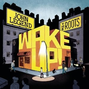 John Legend and the Roots join forces on Wake Up!