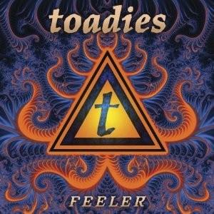TOADIES' FEELER