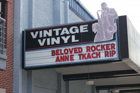 Within hours of Anne Tkach's death, Vintage Vinyl had changed its marquee in her honor. - PHOTO BY DANIEL HILL
