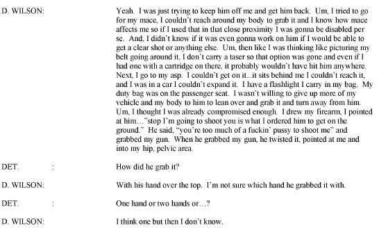This passage can be found on page 7 of the 8/10/2014 interview with Wilson.