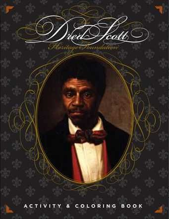 dred scott s fight for freedom Remember dred scott this weekend at the festival of  honors his family's fight for freedom  entitled freedom suite, written for the dred scott family by.