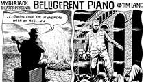 Belligerent Piano: Episode One-Hundred-Twenty-Six