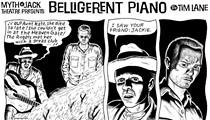 Belligerent Piano: Episode One-Hundred-Twenty-Nine