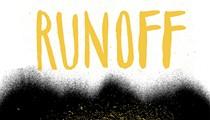 Homespun: Runoff, <i>Runoff</i>