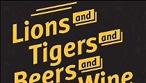 Lions and Tigers and Beer and Wine