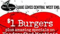 Cheap Eats: Score $1 Burgers for Bar Louie CWE's 7th Anniversary