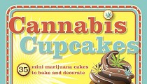 <i>Cannabis Cupcakes</i> Cookbook Giveaway, Right in Time for 4/20 [CONTEST]