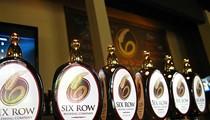 Nightclubbing: Six Row Brewing Company
