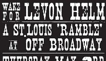 Off Broadway Hosting All-Star Ramble for Levon Helm