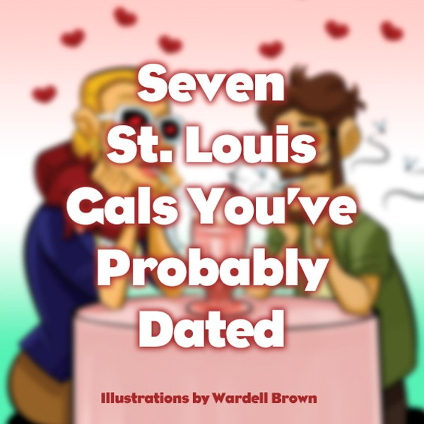Seven St. Louis Gals You've Probably Dated