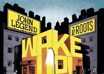 New Release Highlights for September 21: John Legend and the Roots want you to <em>Wake Up!</em>