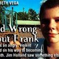 Dead Wrong About Frank