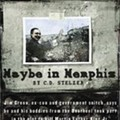 Maybe in Memphis