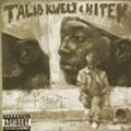 Talib Kweli and DJ Hi-Tek