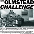 The Olmstead Challenge