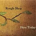 Rough Shop