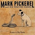 Mark Pickerel & His Praying Hands