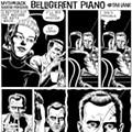 Belligerent Piano: Episode Seventy-Three