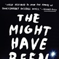 With <i>The Might Have Been</i>, rookie novelist and Webster U prof Joe Schuster hits one out of the park at age 59
